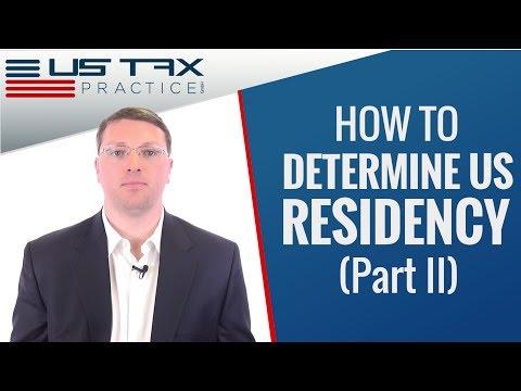 Determining US Residency  -  Part II