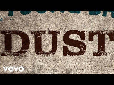 Eli Young Band - Dust (Lyric)