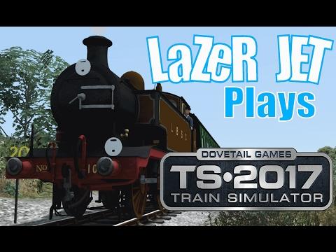 LaZeR JET Plays... Train Simulator 2017 - LBSCR E2 Class