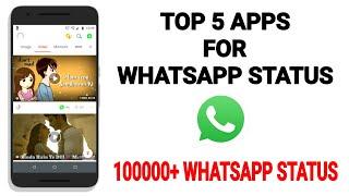 Top 5 Apps For WhatsApp Status | WhatsApp Status Downloader | Unlimited WhatsApp Status