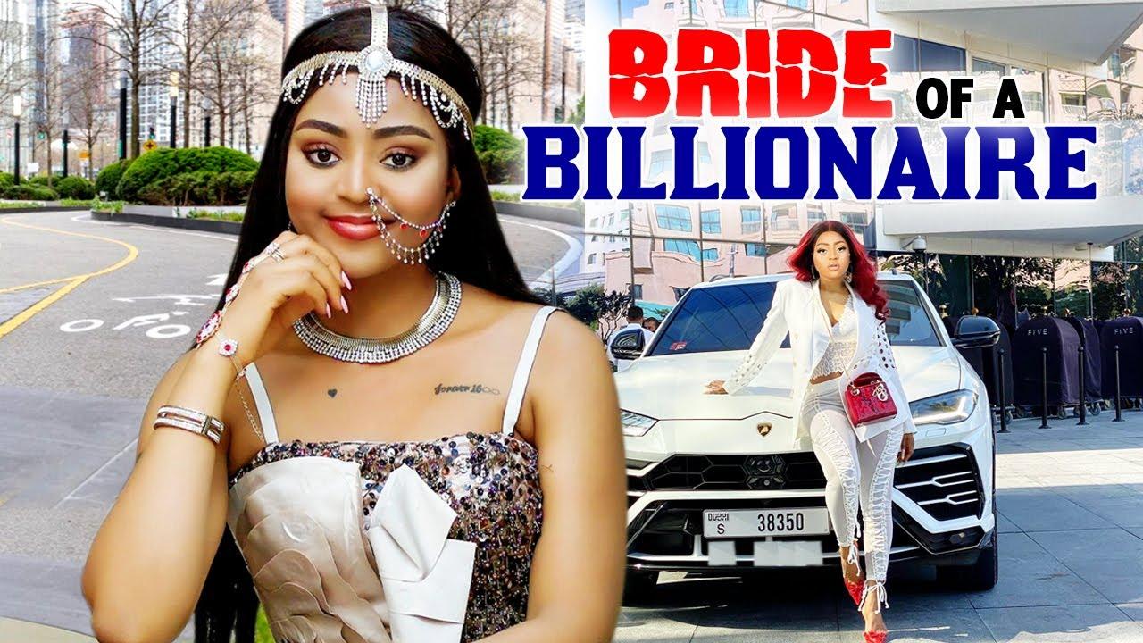 Download BRIDE OF A BILLIONNARE COMPLETE SEASON (NEW MOVIE) - REGINA DANIELS 2021 LATEST NIGERIAN MOVIE