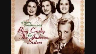 Bing Crosby and The Andrews Sisters - Ac-cent-tchu-ate the Positive