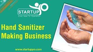 Hand Sanitizer Making Business - StartupYo