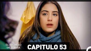 El Secreto De Feriha Capítulo 53 En Español