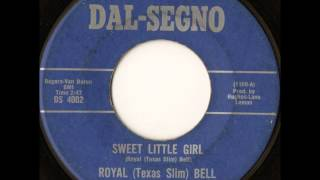 ROYAL (Texas Slim) BELL  Sweet little girl