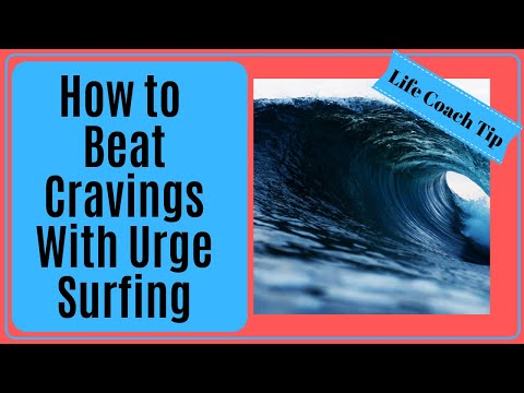 How to Cut Your Cravings With Urge Surfing.