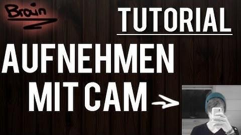 [Tutorial] Projekt mit Webcam aufnehmen