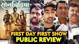 Sonchiriya PUBLIC REVIEW | First Day First Show |  Sushant Singh Rajput, Bhumi Pednekar
