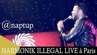 HARMONIK ILLEGAL LIVE à Paris