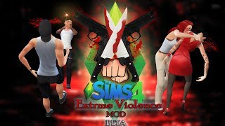 Sims 4: Extreme Violence Mod: Downloading & Installing