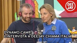 Dynamo Camp: l'intervista a Deejay Chiama Italia - 19 febbraio 2019