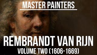 Rembrandt van Rijn Volume two (1606-1669) A collection of paintings 4K Ultra HD