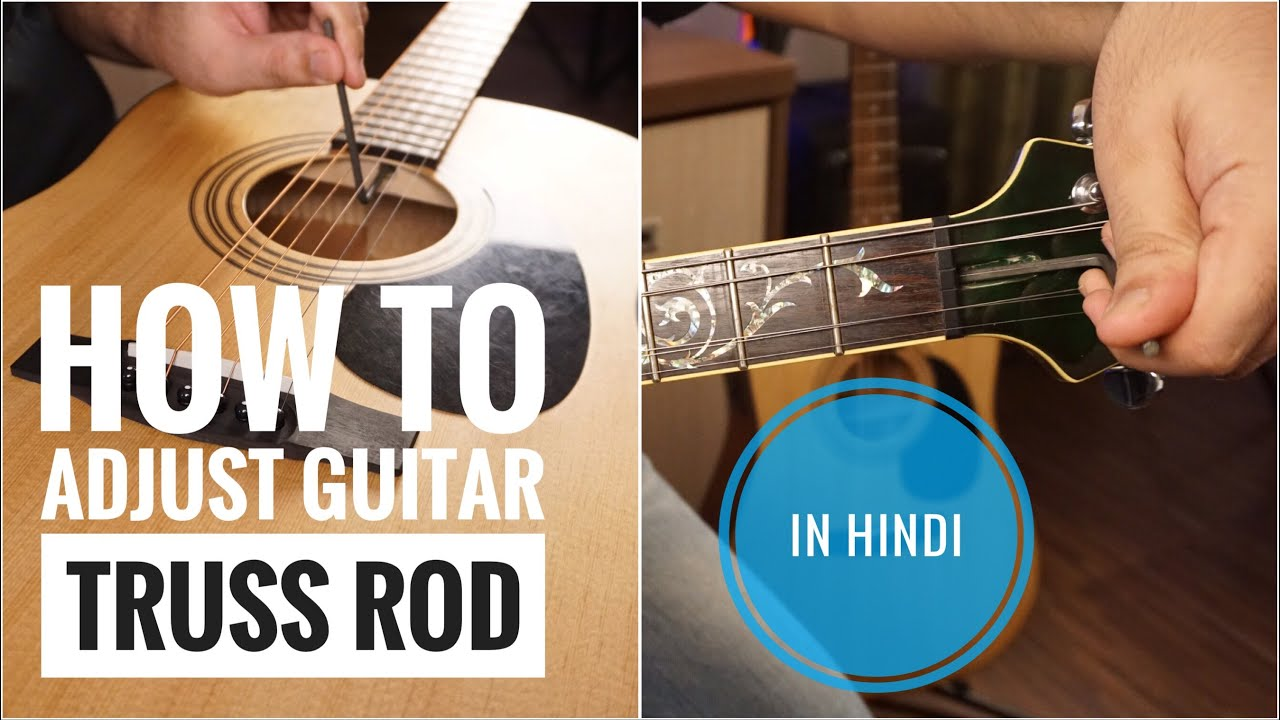 How To Adjust Guitar Truss Rod In Acoustic And Electric Guitar Detail Lesson Youtube