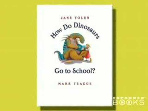 Jane Yolen Dinosaurs Go Back To School! (How Do Dinosaurs Go To School?)