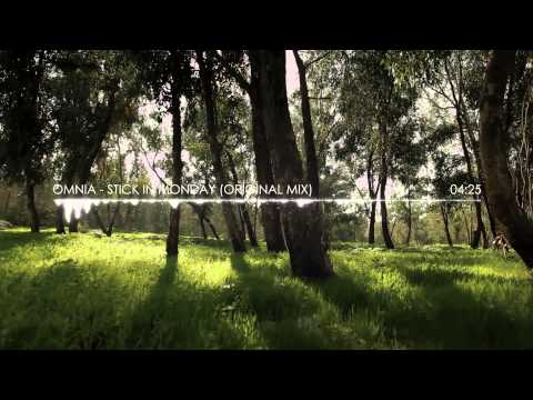 Omnia - Stick In Monday (Original Mix)