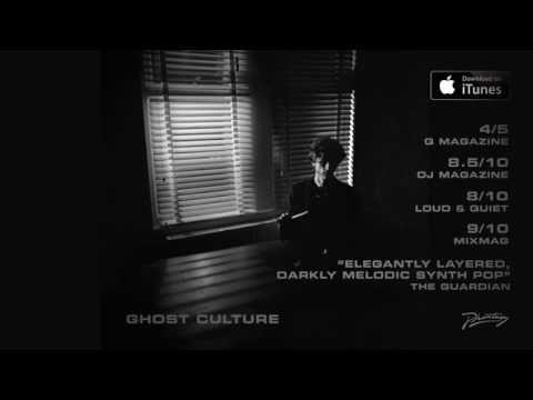 Ghost Culture - New Album OUT NOW mp3