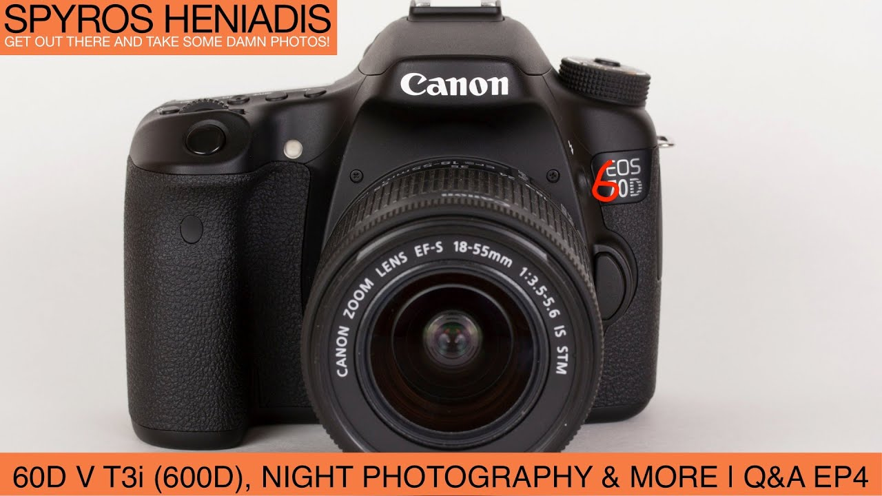 canon 60d or 600d t3i night photography settings and more q a rh youtube com canon eos 600d user manual pdf canon eos 600d user manual
