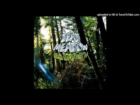 Dead Meadow - 'Till Kingdom Come