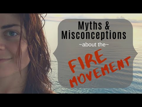 🔥Myths & Misconceptions About The FIRE MOVEMENT🔥 COLLAB   Financial Independence Retire Early
