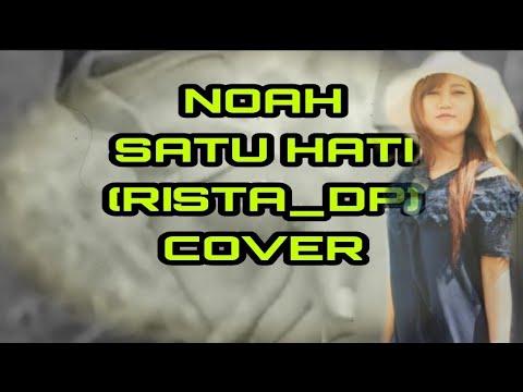 #NOAH SATU HATI    RISTADP COVER