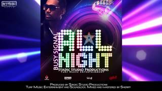 "Busy Signal ""All Night"" - Official Audio [Stadic Music, Turf Music Ent. & Soundlock]"