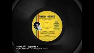 TIPPA IRIE, PEPPERY, YT, MURRAY MAN, LION ART - Legalize Riddim 2013 - Friendly Fire Music