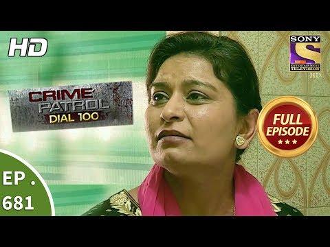 Crime Patrol Dial 100 - Ep 681 - Full Episode - 1st January, 2018