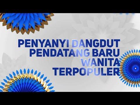 Indonesian Dangdut Awards Nominasi Penyanyi Dangdut Pendatang Baru Wanita Terpopuler