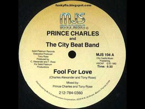 PRINCE CHARLES FOOL FOR LOVE