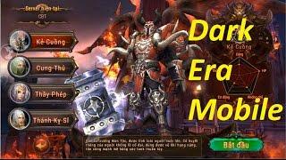 Trải Nghiệm Dark Era Mobile (Game Tiếng Việt)