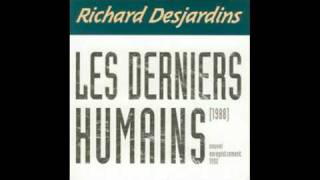Akinisi   Richard Desjardins [LES DERNIERS HUMAINS (nouvel enregistrement 1992)]