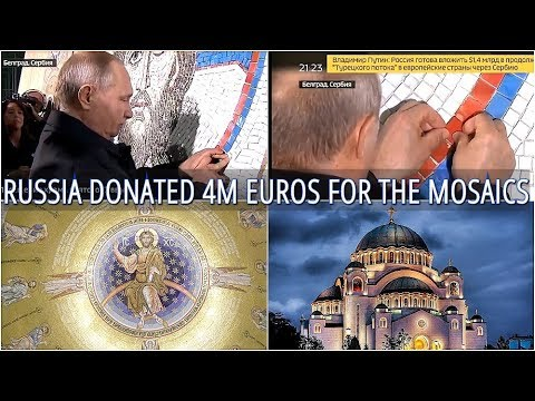 WOW: Putin Completes The Mosaic Holy Saviour's Image In Serbian Orthodox Church Of Saint Sava