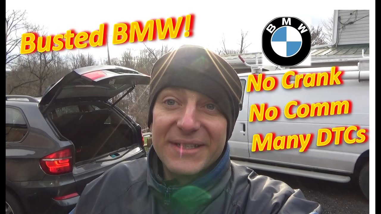 Busted BMW (No Crank, No Comm)