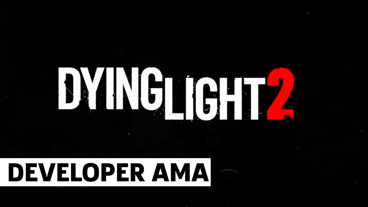 Dying Light 2 Ask Me Anything (Episode 2)