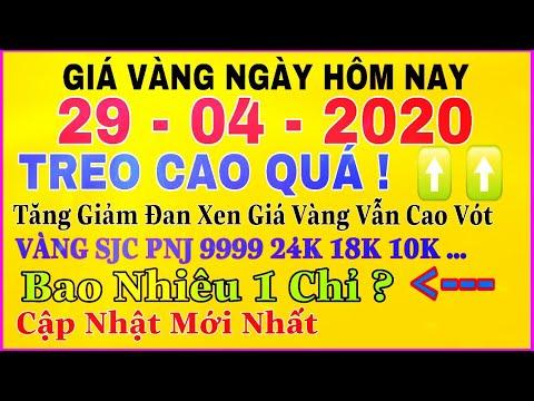 giá vàng 9999 hôm nay 29/4/2020 bao nhiêu một chỉ ? | giá VÀNG SJC 9999 24K BIẾN ĐỘNG Nhẹ Vẫn CAO ?
