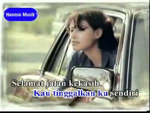 Rita Effendi - Selamat Jalan Kekasih - YouTube