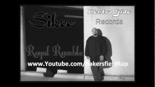 siKCo - Royal Rumble (Chicano Rap) *Centro Side Records* 2012