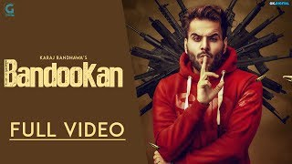 Bandookan : Karaj Randhawa (Official Song) Prince Rakhdi | Latest Punjabi Songs 2018 | Geet MP3