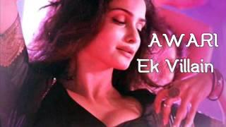 Awari Song | Ek Villain