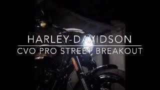 HARLEY-DAVIDSON BREAKOUT CVO PRO STREET 2016 (Spot)