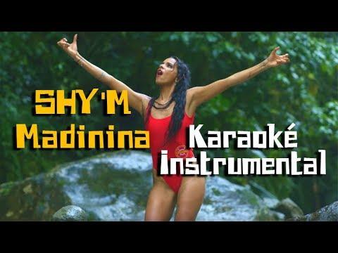 SHY'M - Madinina | Karaoké instrumental + chœurs ( Paroles / Lyrics )