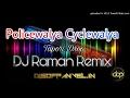 Policewalya Cyclewalya - Tapori Drop - DJ Raman Remix