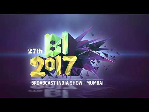 Broadcast India Show 2017 Trailer