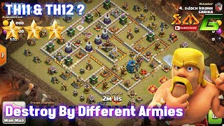 Clash of Clans⭐Mix Clan War TH11-TH12⭐Destroy by Different Ground Armies Attack⭐Whatch and Try it !!