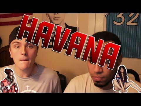 Camila Cabello - Havana Ft. Young Thug- REACTION