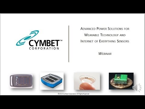 Cymbet Webinar Powering Wearable Techology Devices and Internet of Everything Sensors