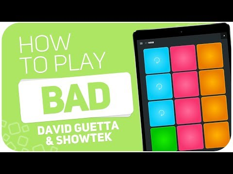 How to play: BAD (David Guetta & Showtek) - SUPER PADS - Kit Good