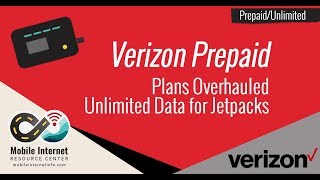 Verizon Overhauls Prepaid - Introducing Unlimited Data Plans for Jetpacks for $65/month