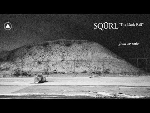 SQÜRL - The Dark Rift (Official Audio)