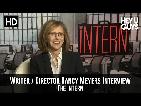 Exclusive: Writer / Director Nancy Meyers Interview - The Intern